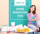 Top Ten Renovation Tips