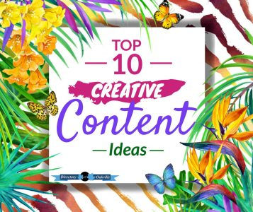 Top 10 Creative Content Ideas
