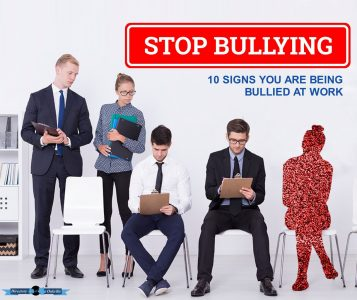 10 signs You Are Being Bullied At Work